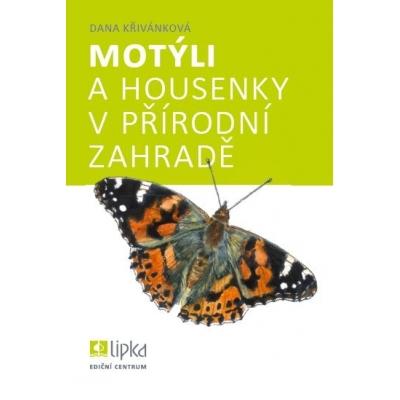 Motýli a housenky v přírodní zahradě